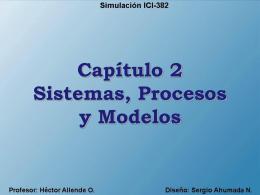 Sistemas, Procesos y Modelos