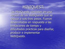Miniquest: