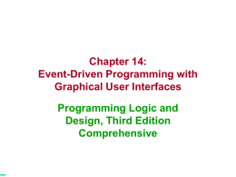 Farrell Chapter 14 - Event Driven Programming and GUI's