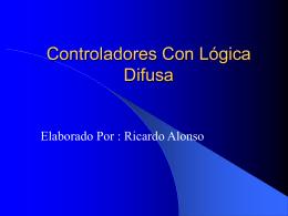 Controladores con Logica Difusa
