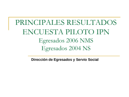 Estudio de Seguimiento a Egresados del IPN.