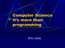 Computer Science It's more than programming