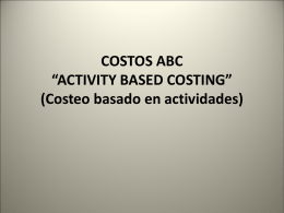 "COSTOS ABC ""ACTIVITY BASED COSTING"" (Costeo basado …"