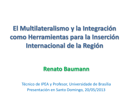 Some Thoughts about Latin American Integration