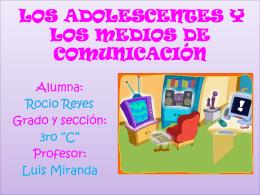 LOS ADOLESCENTES Y LOS MEDIOS DE COMUNICACION
