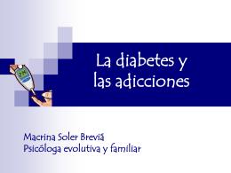 La diabetes y las adicciones