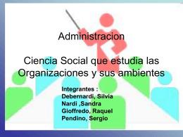 Administracion Ciencia Social que estudia las