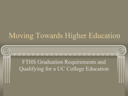 Moving Towards Higher Education