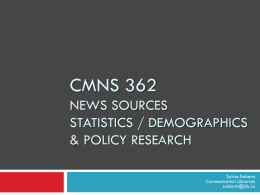 CMNS 362 News, statistical and policy research