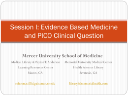 Session I: Evidence Based Medicine and a PICO Clinical