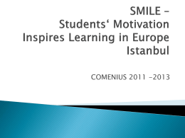 SMILE – Students' Motivation Inspires Learning in Europe