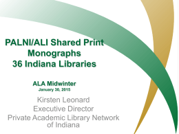 Shared Print in Indiana Indiana Library Federation