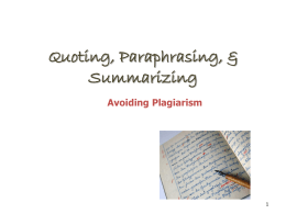 Quoting, Paraphrasing, & Summarizing