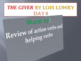 The Giver by Lois Lowry Day 2