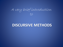 DISCURSIVE METHODS - Researcher Education Programme