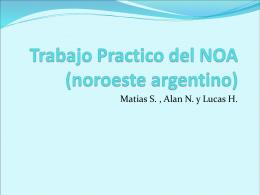 Trabajo Practico del NOA (noroeste argentino)