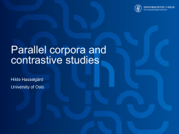 Parallel corpora and contrastive studies