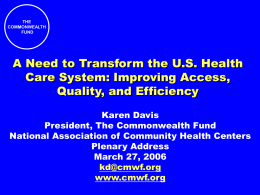A Need to Transform the U.S. Health Care System: …