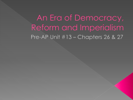 An Era of Democracy, Reform and Imperialism