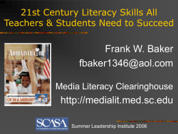 Media Literacy: Critical Skills & Knowledge for the 21st
