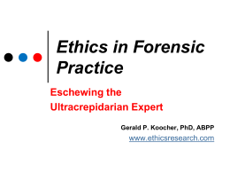 Ethics in Forensic Practice