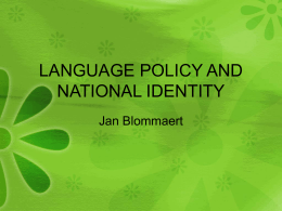 LANGUAGE POLICY AND NATIONAL IDENTITY