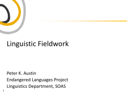 Linguistic Fieldwork - Endangered Languages SOAS