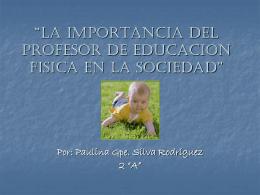 LA IMPORTANCIA DEL PROFESOR DE EDUCACION FISICA …