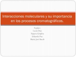 Interacciones moleculares y su importancia en los …