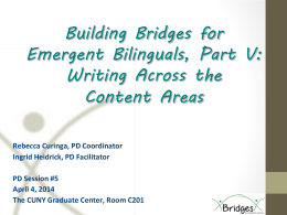 Building Bridges for Emergent Bilinguals, Part III