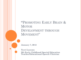 Promoting Early Brain & Motor Development through …