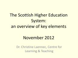 The Scottish Higher Education System: an overview of key