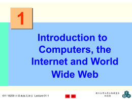 Chapter 1 - Introduction to Computers, the Internet and