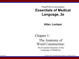 PowerPoint to accompany Medical Language for Modern