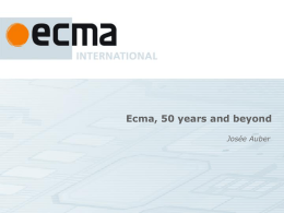 Presentation on Ecma, 50 years and beyond