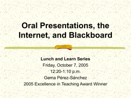 Oral Presentations, the Internet, and Blackboard