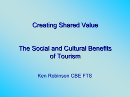 The Social and Cultural Benefits of Tourism