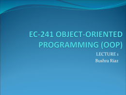 EC-241 Object Oriented Programming (OOP)