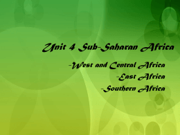 Unit 4 Sub-Saharan Africa