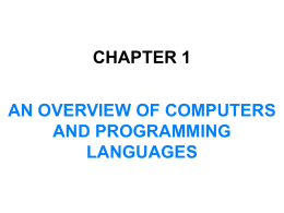Chapter 1 An Overview of Computers and Programming …