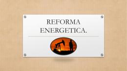 REFORMA ENERGETICA.
