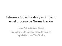 Reformas Estructurales y su impacto en el proceso de