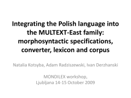 Integrating the Polish language into the MULTEXT