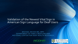 Validation of the Newest Vital Sign in American Sign