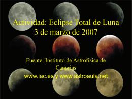 Actividad: Eclipse Total de Luna 3 de marzo de 2007