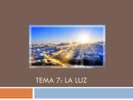 TEMA 7: LA LUZ