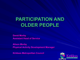 PARTICIPATION AND OLDER PEOPLE