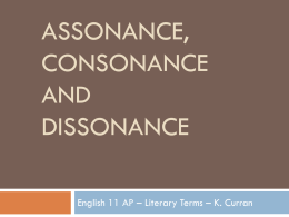 Assonance, consonance and dissonance