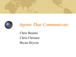 Agents That Communicate