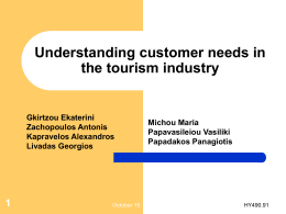 Understanding customer needs in the tourist industry